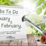 Ιανουάριος-Φεβρουάριος Εργασίες στον Κήπο